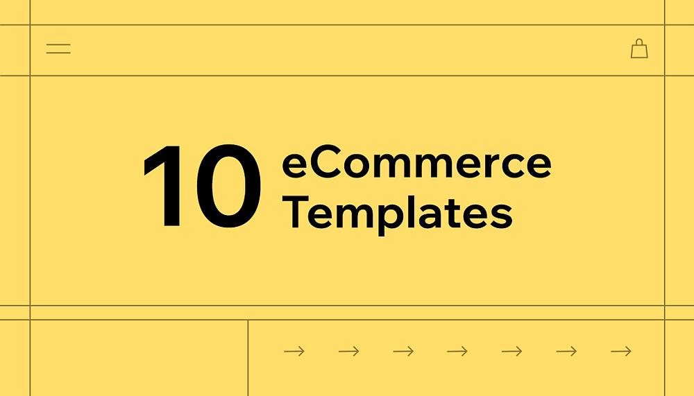 Gelber Hintergrund mit Schriftzug: 10 eCommerce Templates