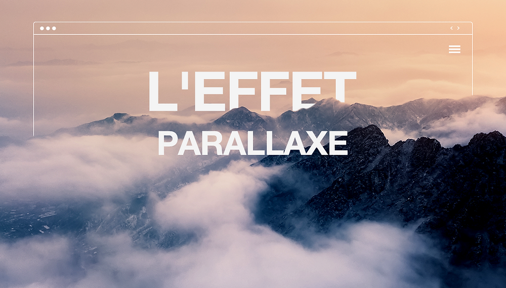 Comment utiliser l'effet parallaxe ?