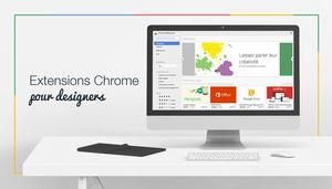 10 extensions Chrome pour Designers