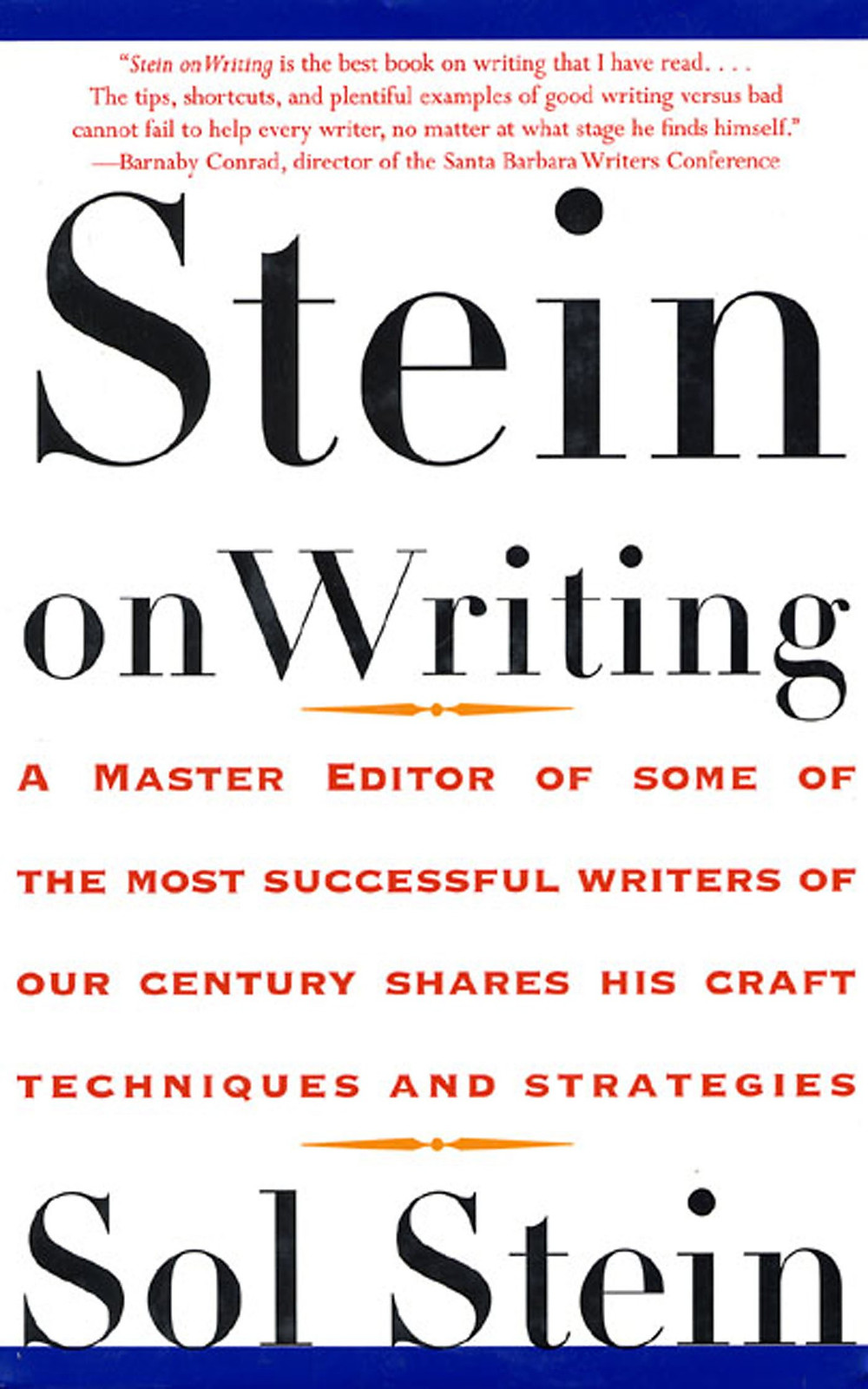 Stein on Writing, by Sol Stein