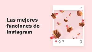 Las mejores herramientas de Instagram
