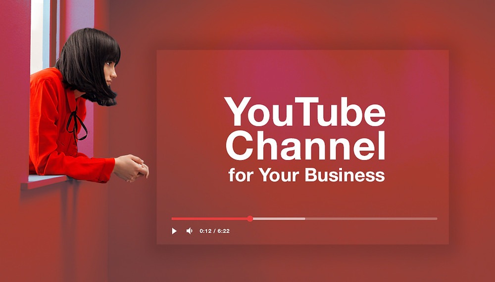 YouTube Channel for Your Business