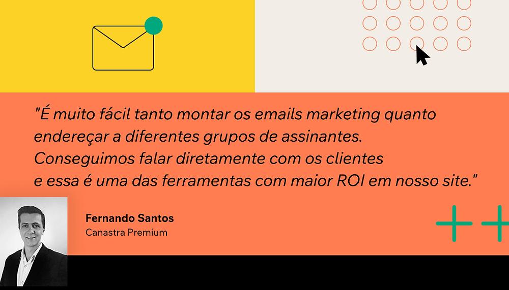 Depoimento do usuário Wix Fernando Santos sobre a utilização do recurso Email Marketing Wix para o seu negócio