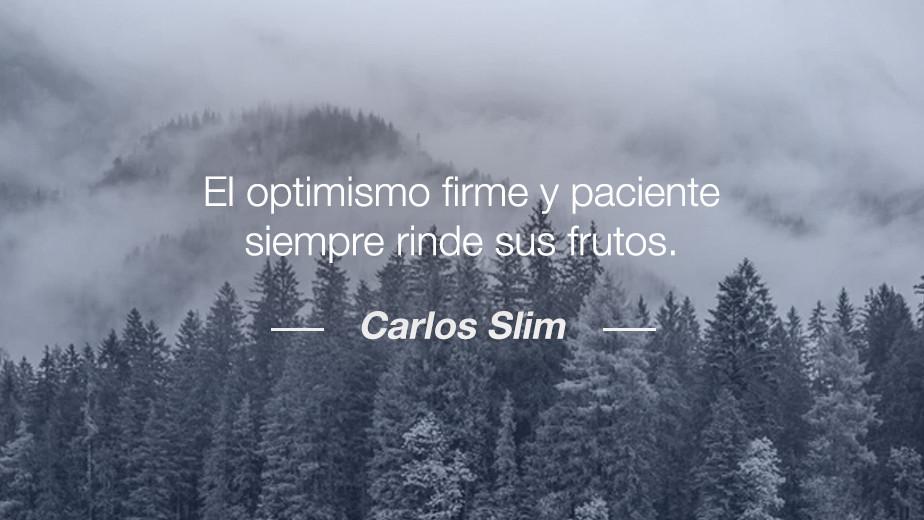 Frase de Carlos Slim