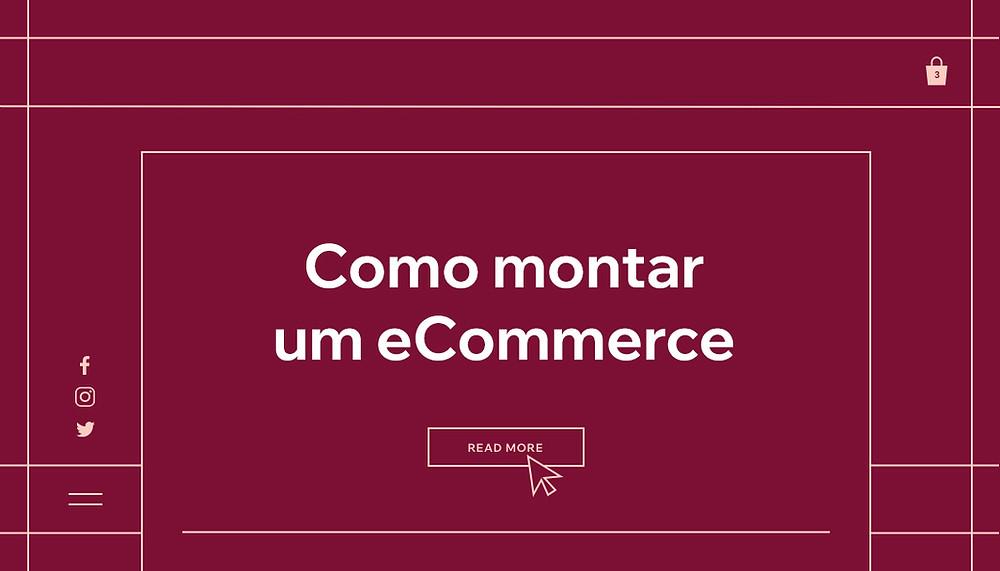 """Capa do artigo """"Como Montar um eCommerce: um Guia Completo"""""""