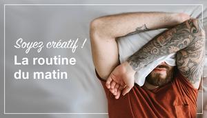 Comment booster votre créativité le matin ?