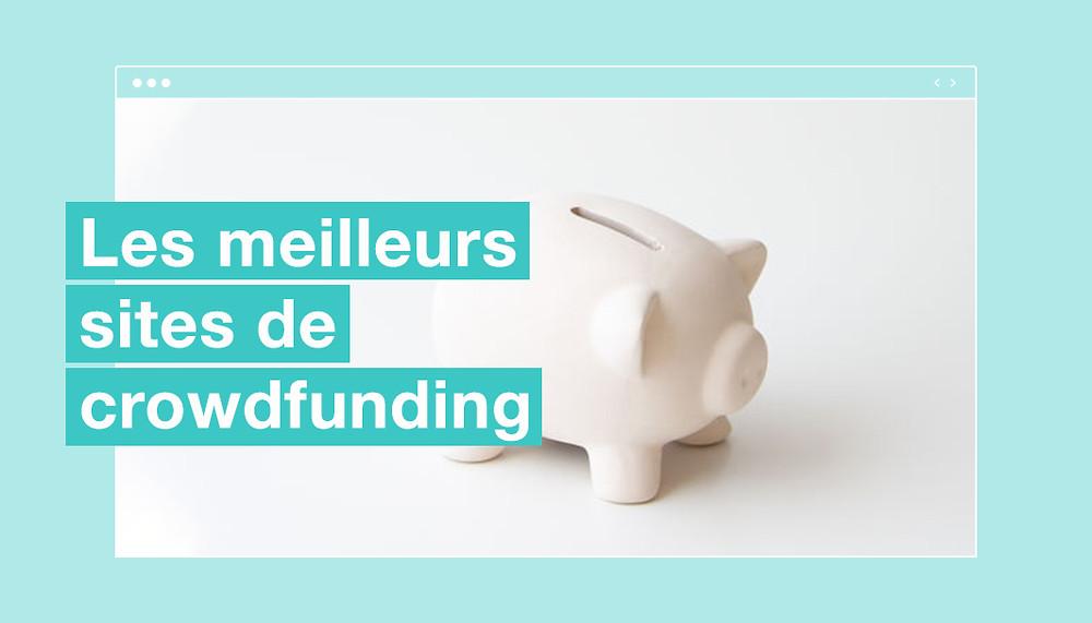 meilleurs sites de crowdfunding