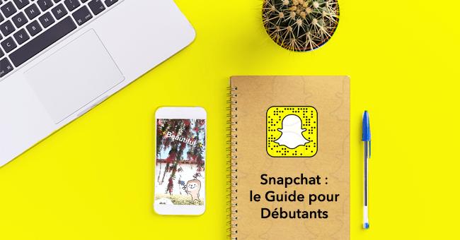 Petit guide de Snapchat à l'usage des grandes personnes