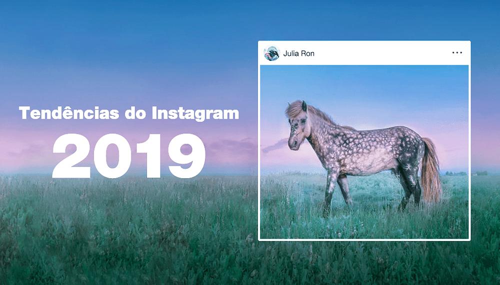 Tendências 2019: Como os Fotógrafos Usam o Instagram