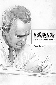 Roger_Garaudy_Groesse_und_niedergang_der