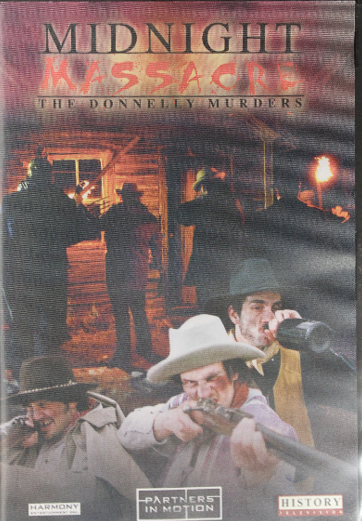 Midnight Massacre: The Donnelly Murders - $30.00