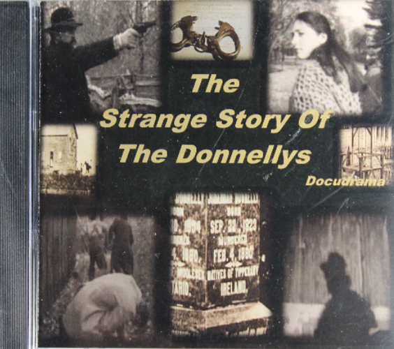 The Strange Story of the Donnellys - $20.00