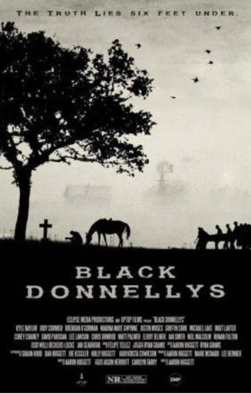 Black Donnellys: The Truth Lies Six Feet Under - $20