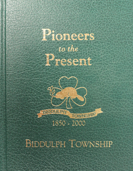 Pioneers to the Present: Biddulph Twnship 1850-2000 - $25.00
