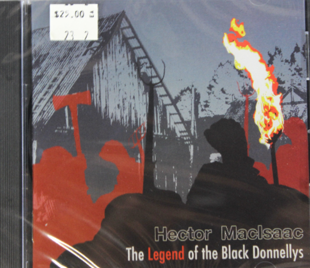 The Legend of the Black Donnellys - $25.00