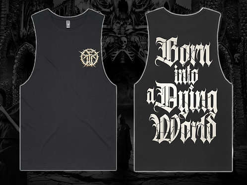 """'Born In A Dying World"""" Tank Top"""