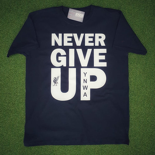 Never Give Up LFC T-Shirt - Adult/Ladies/Junior