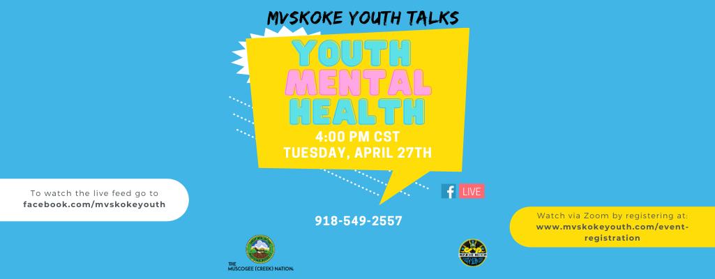 Mvskoke Youth Talks: Youth Mental Health