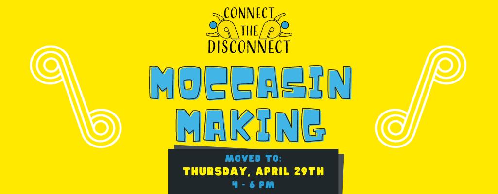 Moccasin Making Reminder