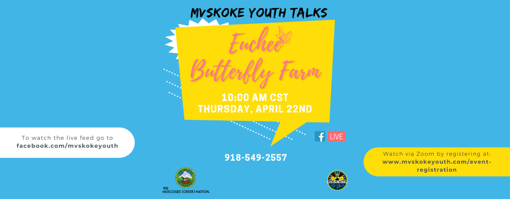 Mvskoke Youth Talks Euchee Butterfly Farm