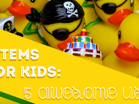Everyday Rubber Items for Kids: Five Awesome Uses