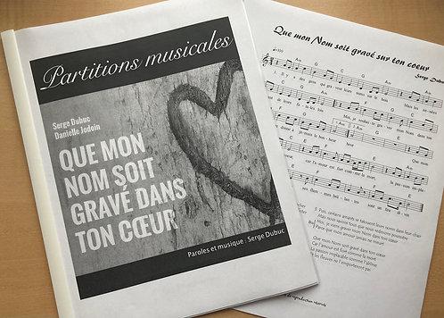 Recueil de partition « Que mon Nom soit gravé dans ton coeur » (physique)