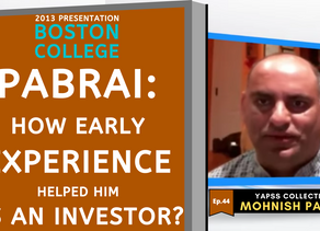 Collection: Mohnish Pabrai - #44 'How Early Experience Helped Him As An Investor?'