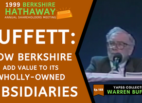 Collection: Warren Buffett - #168 'How Berkshire Add Value To Its Wholly-Owned Subsidiaries'