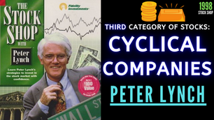 Collection: Peter Lynch - #41 'Third Category of Stocks; Cyclical Companies'