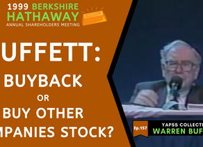 Collection: Warren Buffett - #157 'Buyback or Buy Other Companies Stock?'