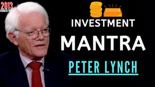 Collection: Peter Lynch - #13 'Investment Mantra'