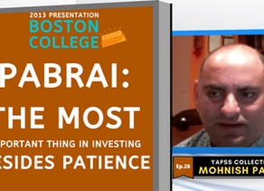 Collection: Mohnish Pabrai - #28 'The Most Important Thing In Investing Besides Patience'