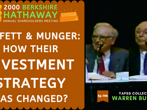 Collection: Warren Buffett - #196 'How Their Investment Strategy Has Changed?'