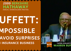 Collection: Warren Buffett - #175 'Impossible To Avoid Surprises In Insurance Business'