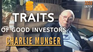 Collection: Charlie Munger - #113 'Traits of Good Investors'