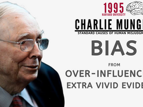 Collection: Charlie Munger - #87 'Bias From Over-Influence By Extra Vivid Evidence'