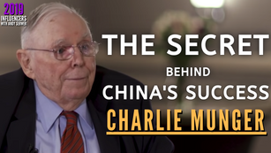 Collection: Charlie Munger - #125 'The Secret Behind China's Success'