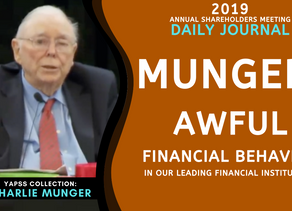 Collection: Charlie Munger - #52 'Awful Financial Behaviour In Our Leading Financial Institutions'