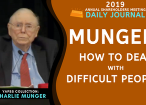 Collection: Charlie Munger - #64 'How To Deal With Difficult People?'