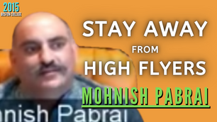 Collection: Mohnish Pabrai - #73 'Stay Away From High Flyers'