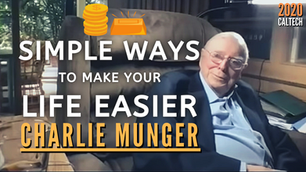 Collection: Charlie Munger - #114 'Simple Ways To Make Your Life Easier'