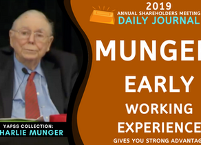 Collection: Charlie Munger - #65 'Early Working Experience Gives You Strong Advantage'