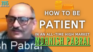 Collection: Mohnish Pabrai - #74 'How To Be Patient In An All-Time High Market'