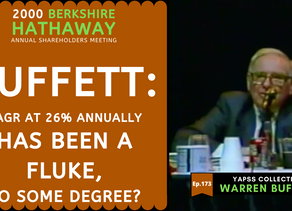 Collection: Warren Buffett - #173 'CAGR At 26% Annually Has Been A Fluke, To Some Degree?'
