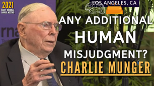 Collection: Charlie Munger - #150 'Any Additional Human Misjudgment?'