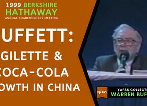 Collection: Warren Buffett - #161 'Gillette & Coca-Cola Growth in China'