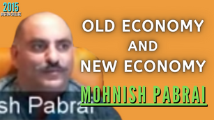 Collection: Mohnish Pabrai - #72 'Old Economy and New Economy'