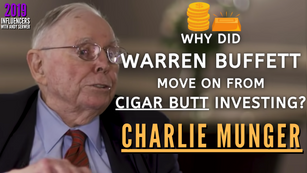 Collection: Charlie Munger - #120 'Why Did Warren Buffett Move On From Cigar Butt Investing?'