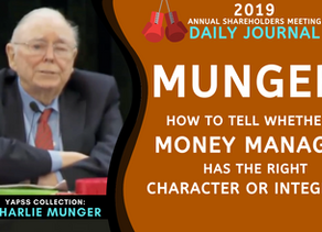 Collection: Charlie Munger - #54 'How To Tell Whether A Money Manager Has The Right Integrity?'