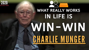 Collection: Charlie Munger - #176 'What Really Works In Life Is Win-Win'